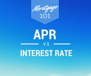 Mortgage APR Explained, What is the Difference Between and Interest Rate and APR