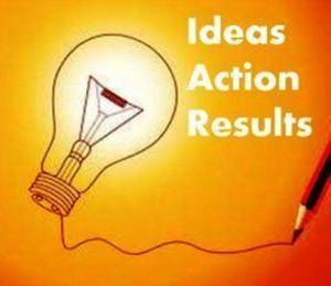 Ideas Action Results – Good Ideas plus Massive Action equal Amazing Results! Join our LinkedIn Group