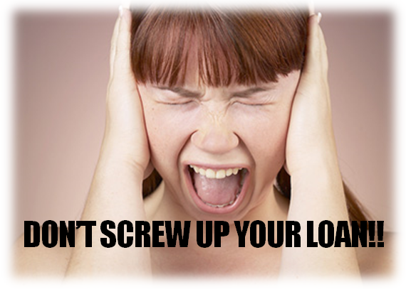 HOW_NOT_TO_SCREW_UP_YOUR_LOAN_APPROVAL