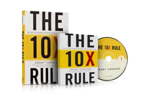 BOOK REVIEW: 10X YOUR RESULTS WITH GRANT CARDONE'S 10X RULE