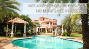 JUMBO PURCHASE LOANS UP TO 90% LTV PURCHASE 10% DOWN NO MORTGAGE INSURANCE